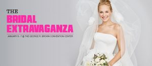 Bridal Extravaganza January 6th – 7th